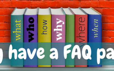Why do you need a Frequently Asked Questions page on your website?