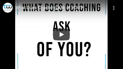What Does Coaching Ask of You?