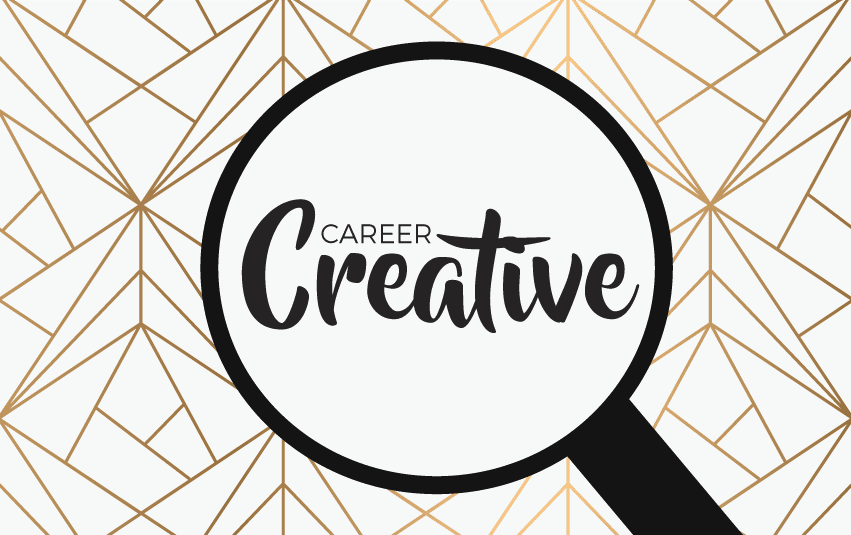 Graphic of Magnifying Glass and Creative Career Text -creative career advice