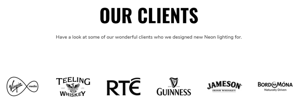 BL Neon have worked with many big international businesses over the past 30 years including RTE, Jameson and Guinness
